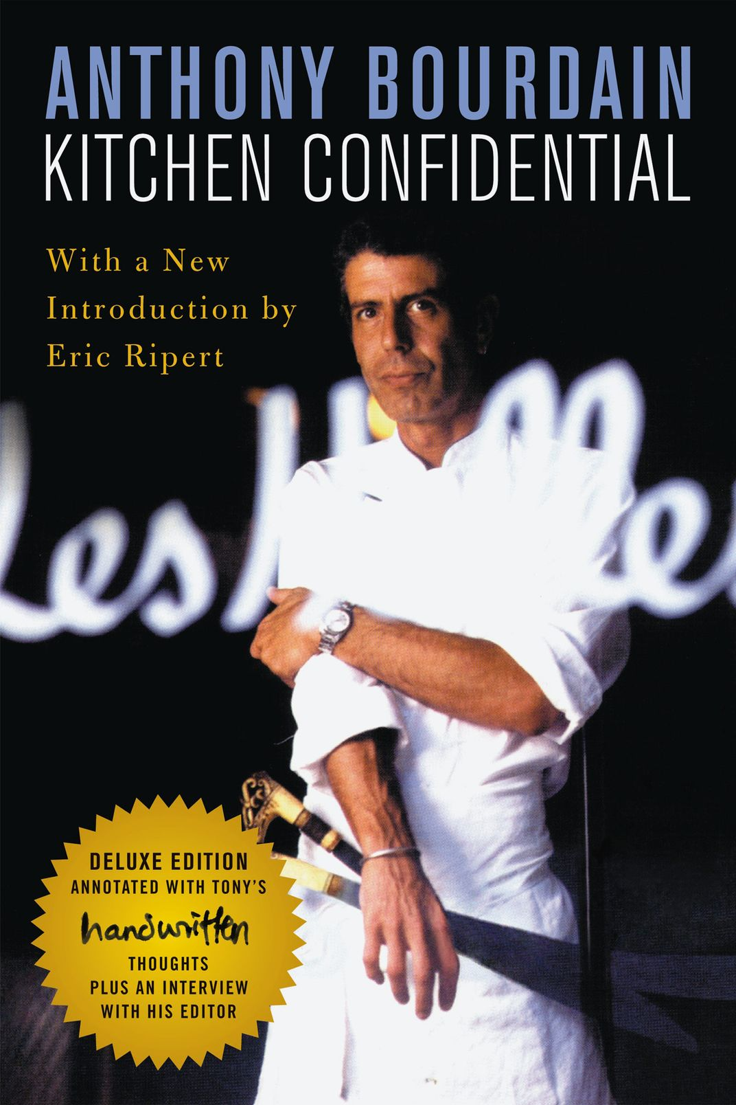 <em>Kitchen Confidential</em>,<em> </em>by Anthony Bourdain