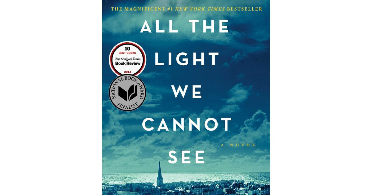 Anthony doerr s all the light we cannot see wins the pulitzer prize