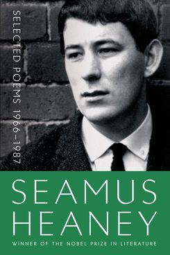 """Selected Poems 1966-1987"" by Seamus Heaney"