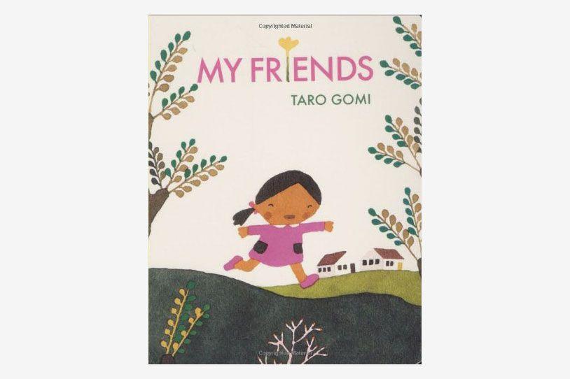 """""""My Friends"""" by Taro Gomi"""