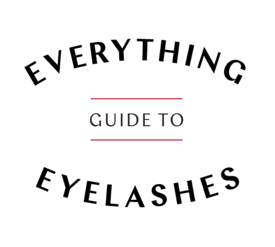 Everything Guide to Eyelashes