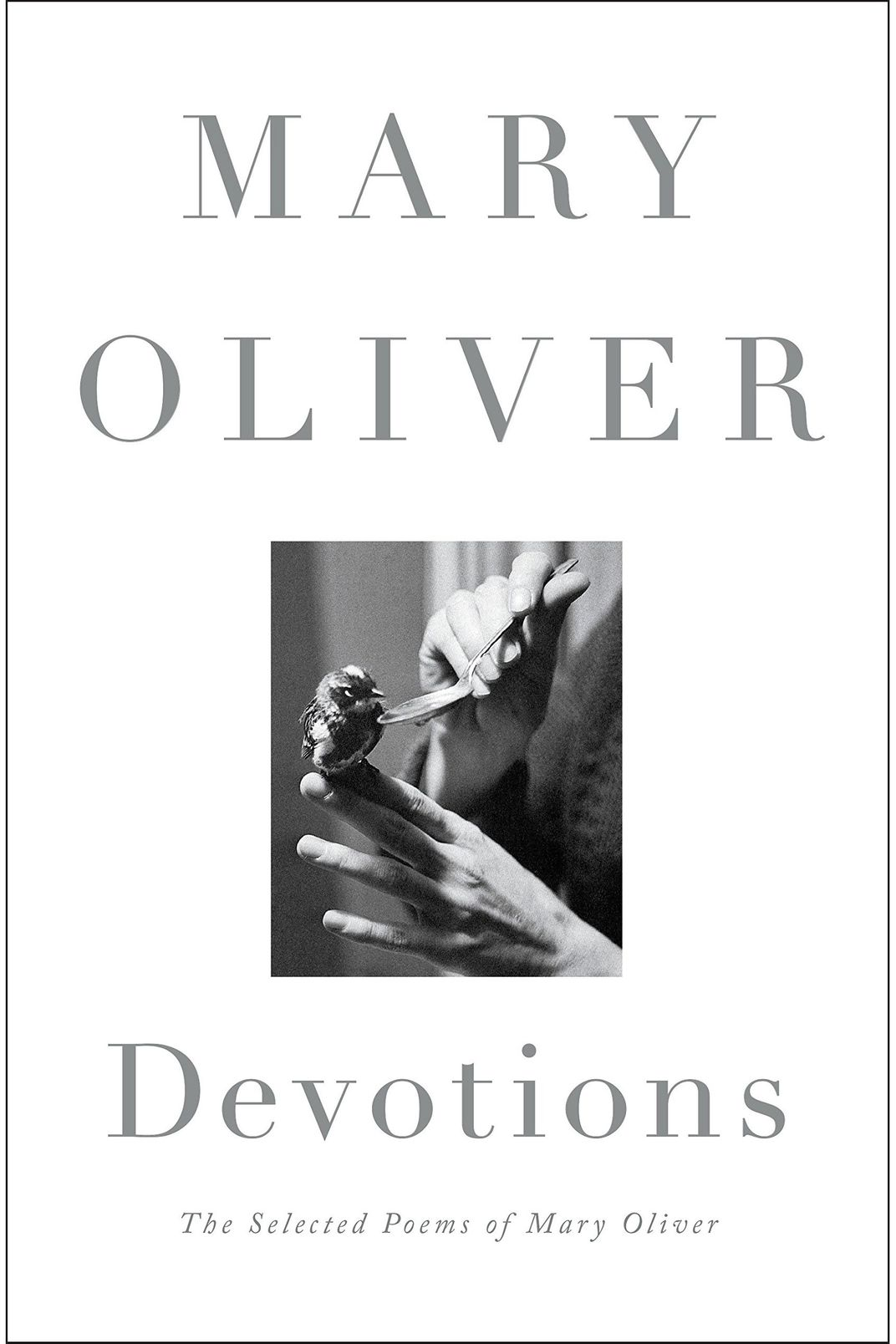 <em>Devotions</em> by Mary Oliver