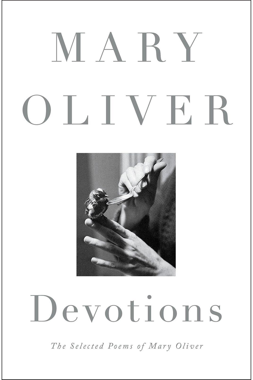 <em>Devotions</em> by Mary Oliver