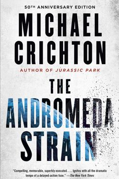 The Andromeda Strain by Michael Crichton (1969)