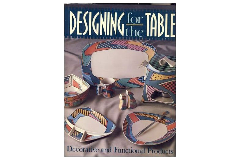 <em>Designing for the Table: Decorative and Functional Products</em>