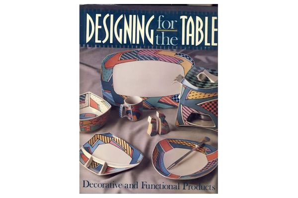 Designing for the Table: Decorative and Functional Products
