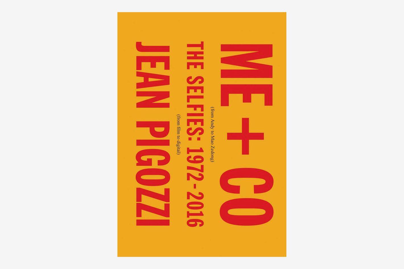 Jean Pigozzi: ME + CO: The Selfies: 1972–2016