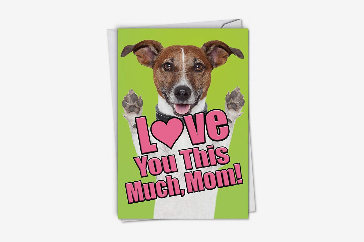 Dog Love You This Much: Mother's Day Card