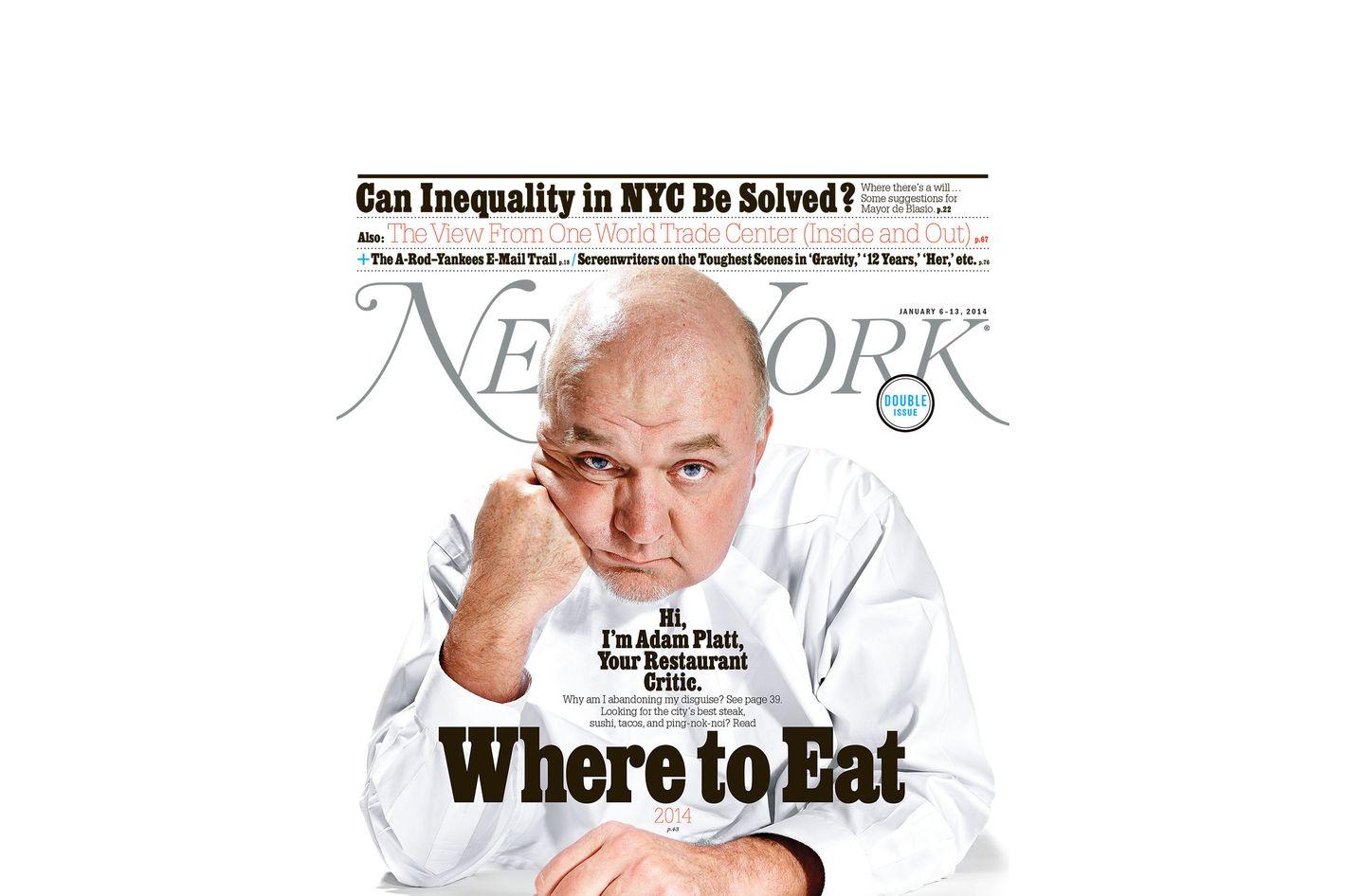 em>new york< em> critic adam platt abandons anonymity tells you <em>new york< em> critic adam platt abandons anonymity tells you where to eat in 2014