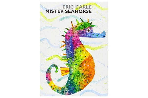 """""""Mister Seahorse"""" by Eric Carle"""