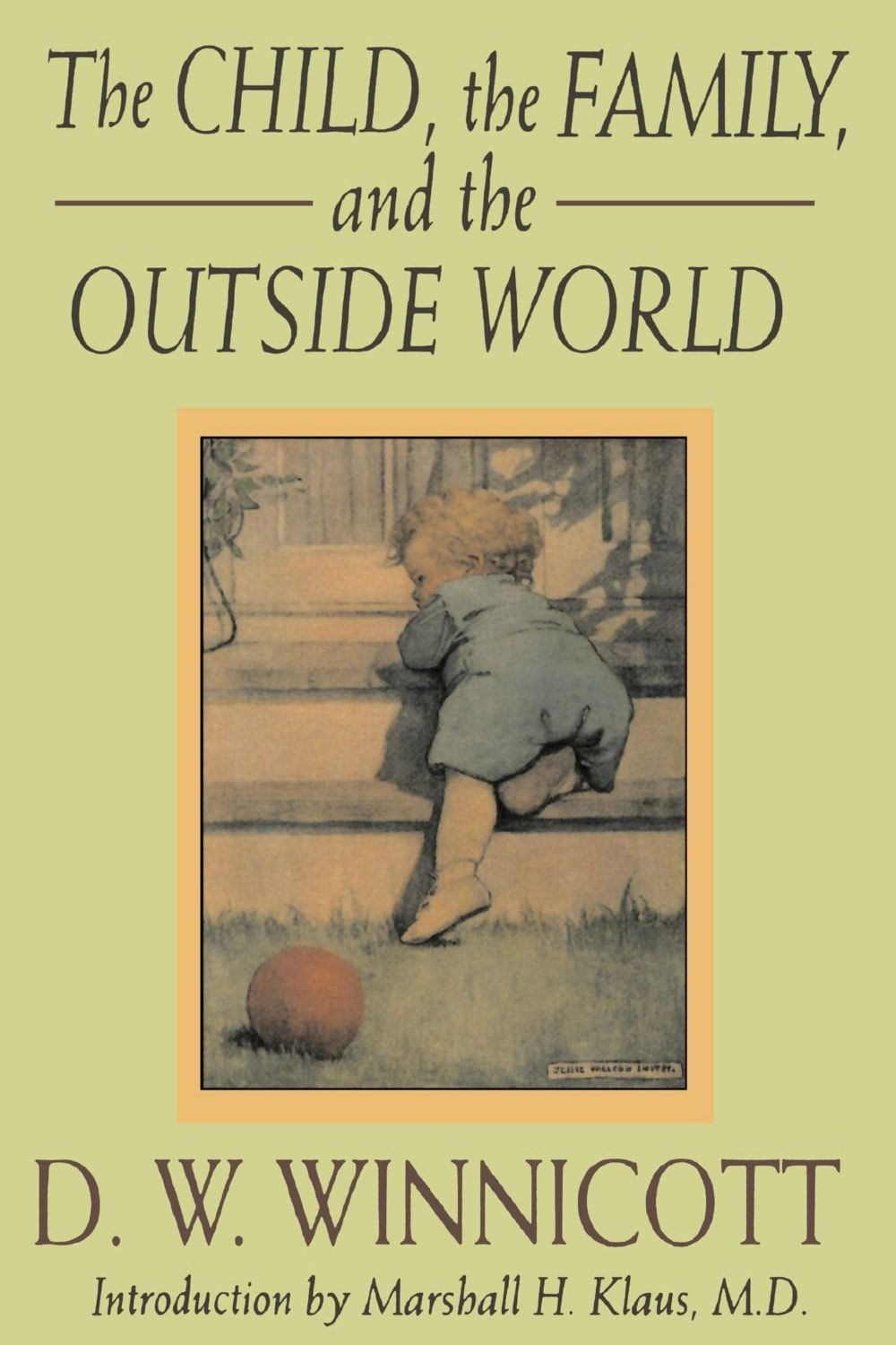The Child Family And Outside World By DW Winnicott