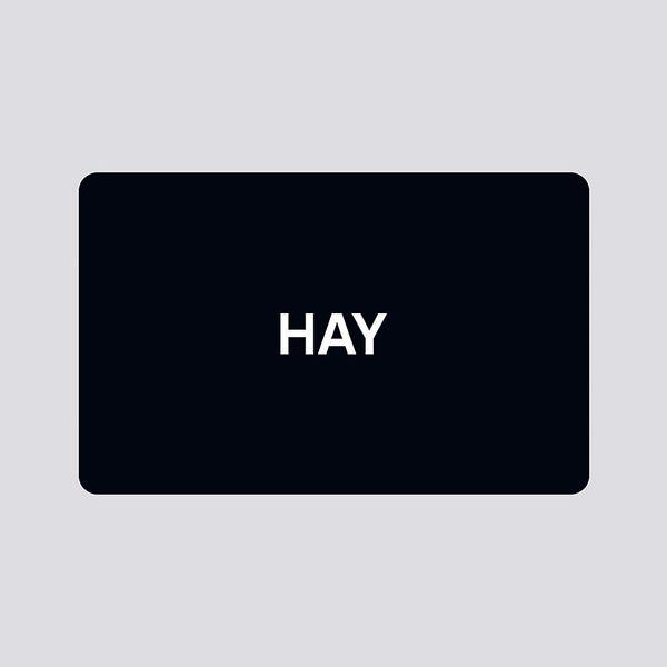 Hay E-Gift Card