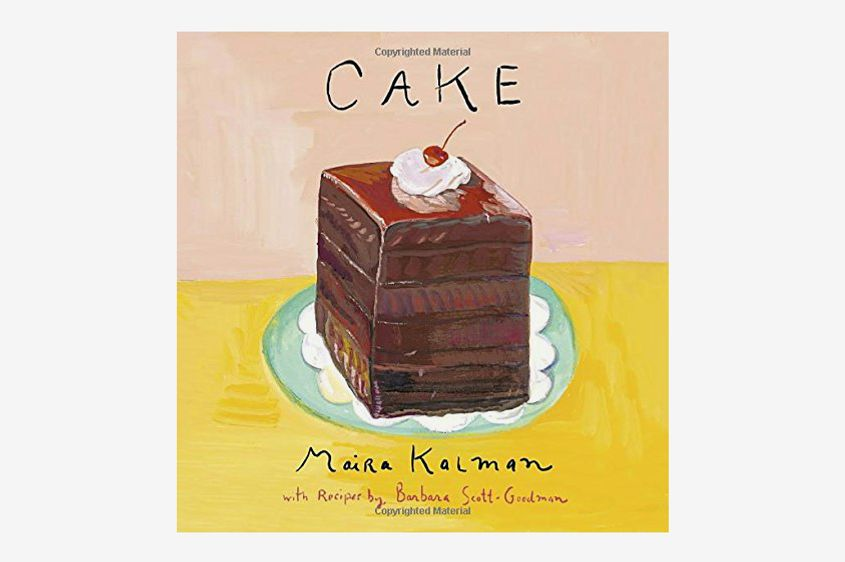 Cake by Maira Kalman and Barbara Scott-Goodman