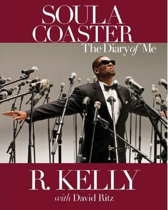 Don't Panic, R  Kelly's Soula Coaster Will Be Released Next Year