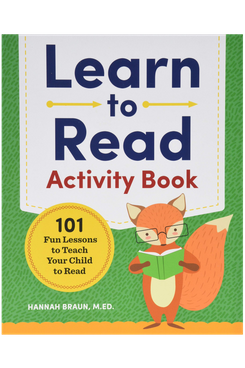 Learn to Read Activity Book: 101 Fun Lessons to Teach Your Child to Read