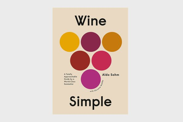 'Wine Simple: A Totally Approachable Guide From a World-Class Sommelier'
