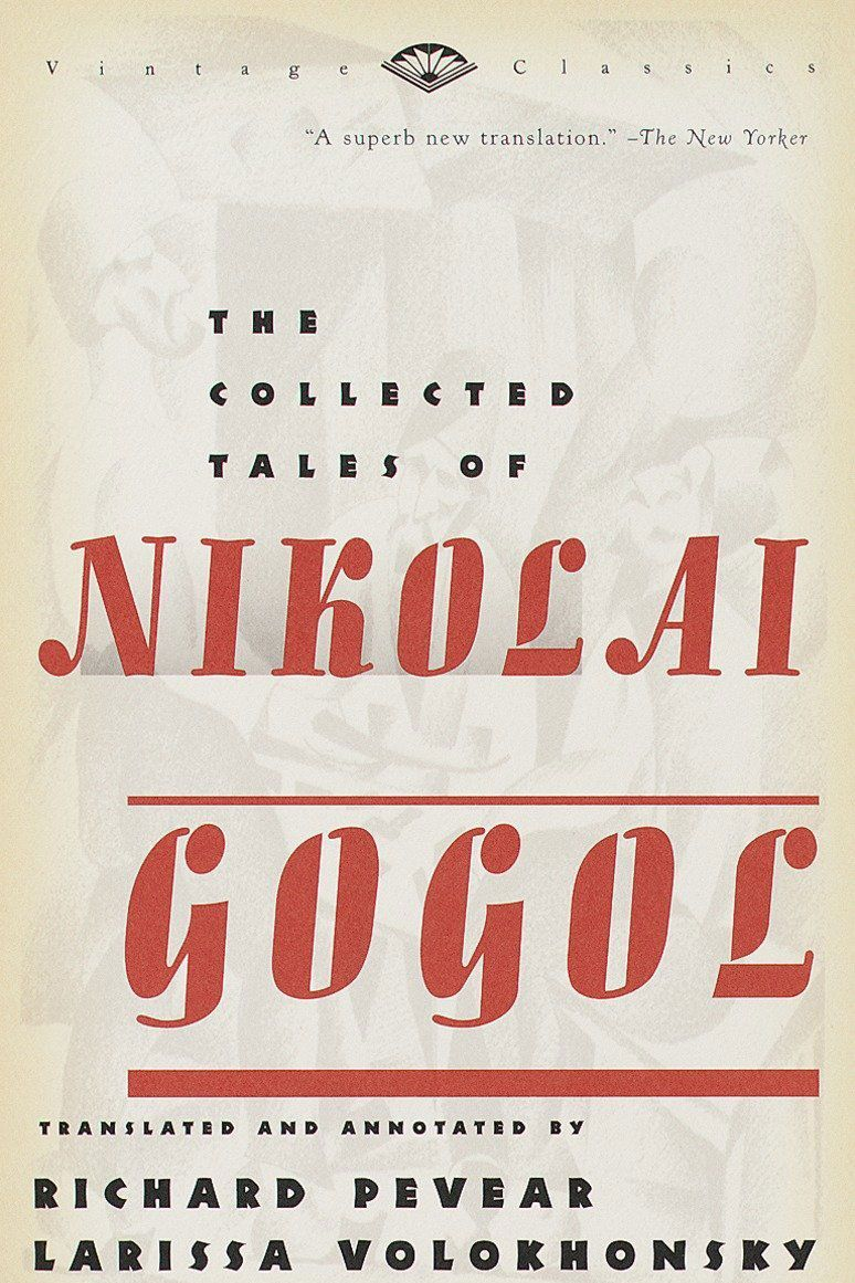 <em>The Collected Tales of Nikolai Gogol, </em>Nikolai Gogol