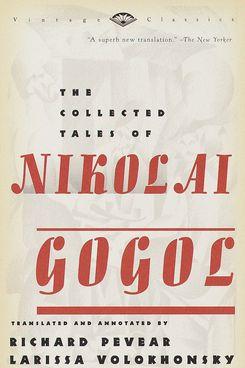 The Collected Tales of Nikolai Gogol, Nikolai Gogol