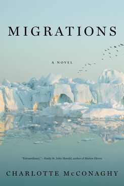 Migrations, by Charlotte McConaghy (August 4)