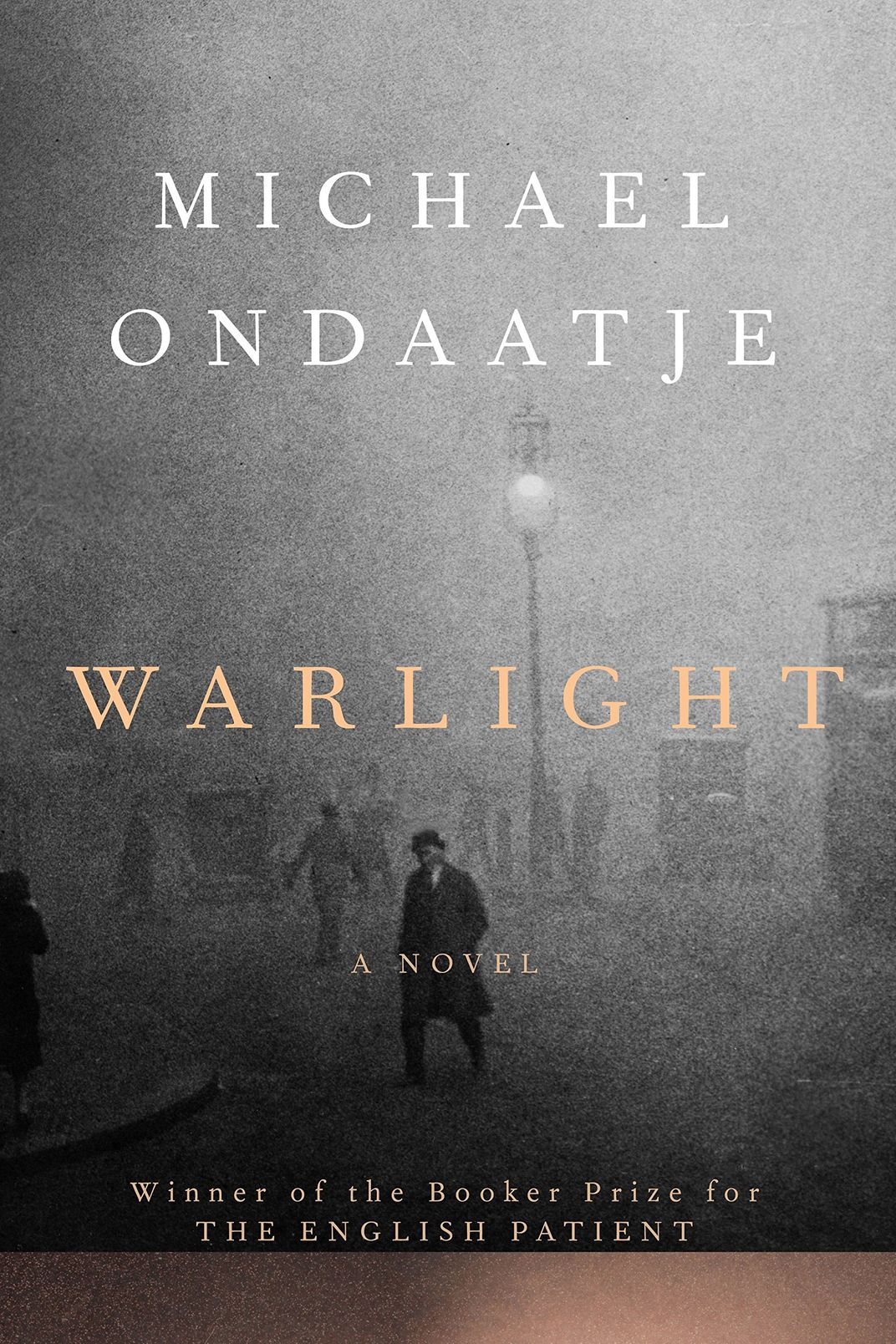 """Warlight,"" by Michael Ondaatje (Knopf, May 8)"