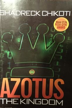 Azotus: The Kingdom, by Shadreck Chikoti