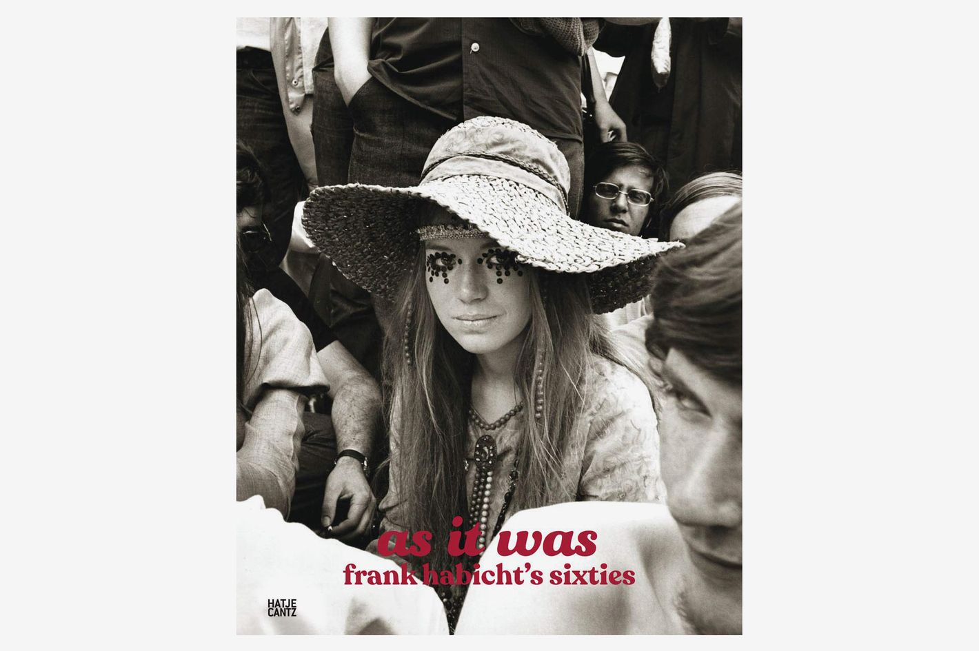 As It Was: Frank Habicht's Sixties