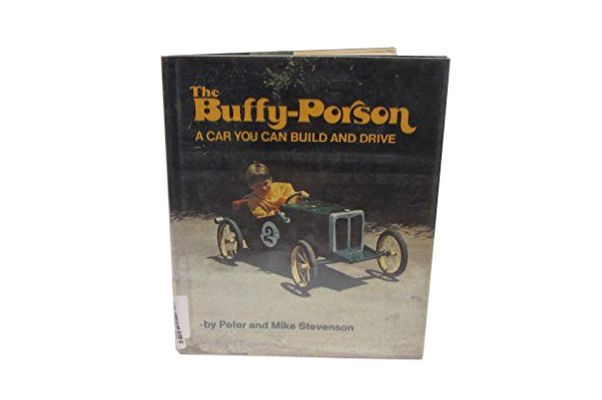 The Buffy-Porson: A Car You Can Build and Drive by Peter and Mark Stevenson (1973)