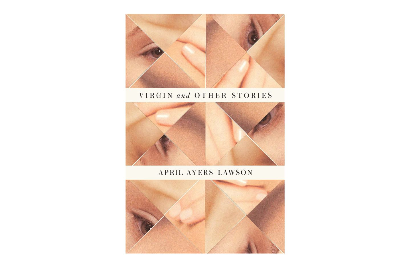 Virgin and Other Stories, by April Ayers Lawson