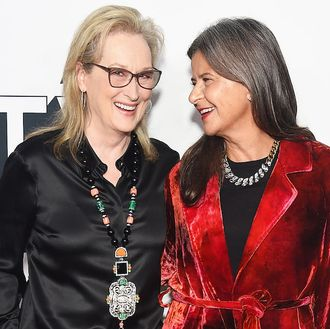 Meryl Streep and Tracey Ullman.