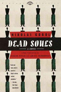 Dead Souls, by Nikolai Gogol