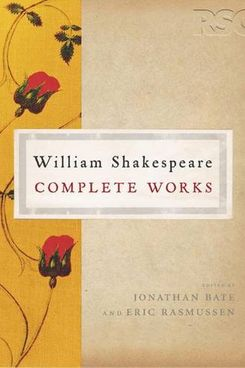 The RSC Shakespeare: The Complete Works: The Complete Works