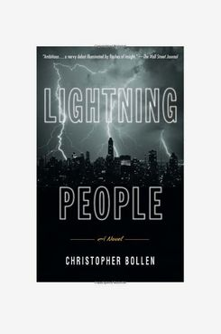 'Lightning People,' by Christopher Bollen