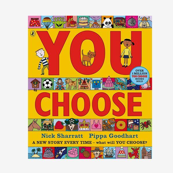 You Choose by Nick Sharratt and Pippa Goodhart