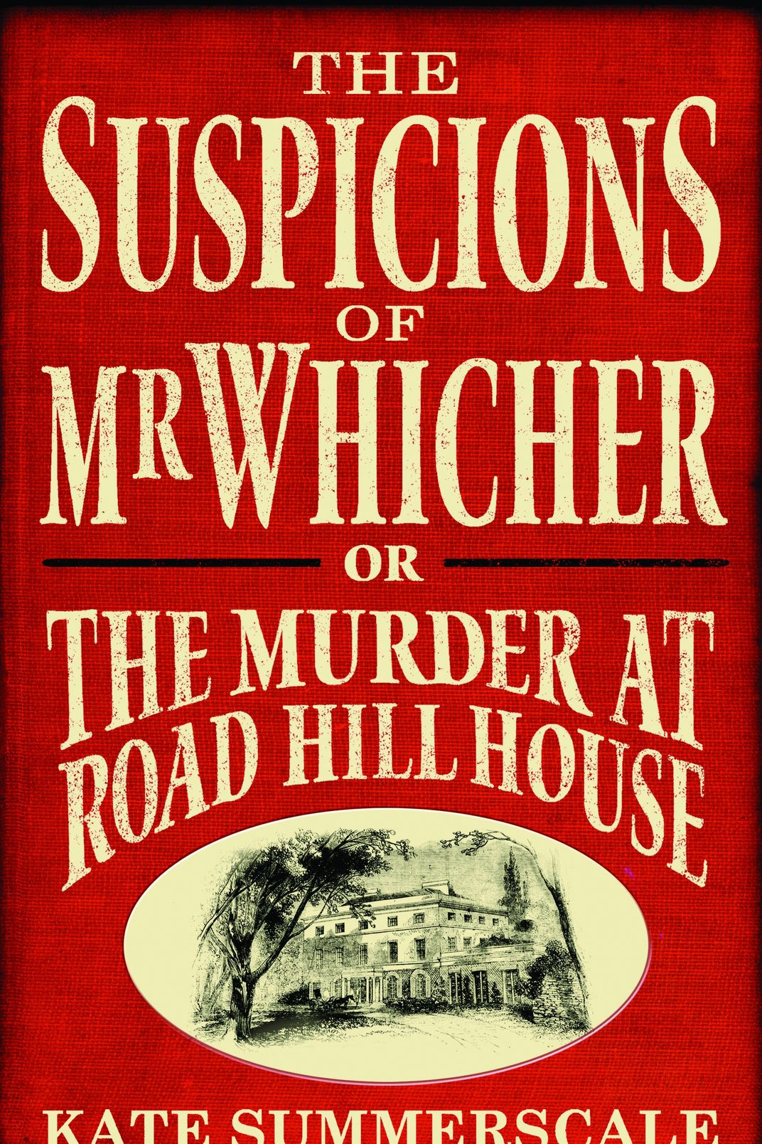 517752b3f2de Summerscale deservedly racked up accolades for her suspenseful narrative  account of the 1860 Road Hill House murder case and its devastating effect  upon ...