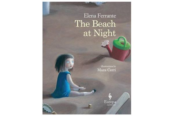 The Beach at Night, by Elena Ferrante