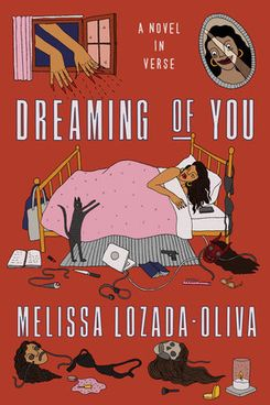 Dreaming of You: A Novel in Verse, by Melissa Lozada-Oliva