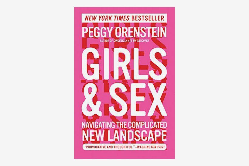 <em>Girls & Sex: Navigating the Complicated New Landscape</em>
