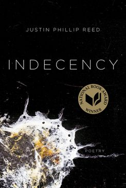 Indecency, by Justin Phillip Reed (Coffee House Press)