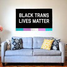Flags for Good Black Trans Lives Matter Flag