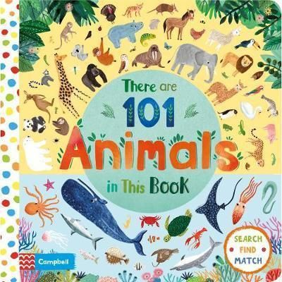 There Are 101 Animals In This Book, by Rebecca Jones