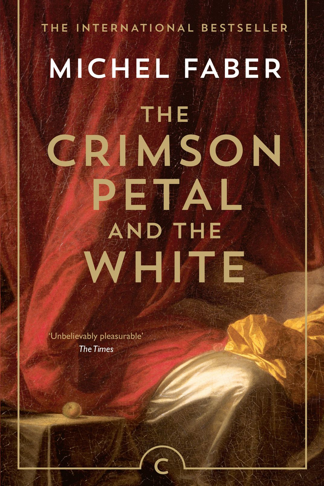 <em>The Crimson Petal and the White</em>, by Michel Faber