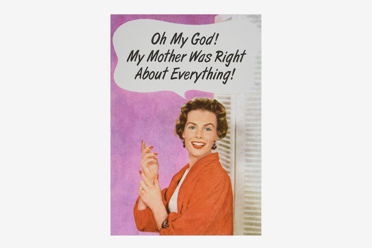 Mother Was Right Funny Mother's Day Greeting Card