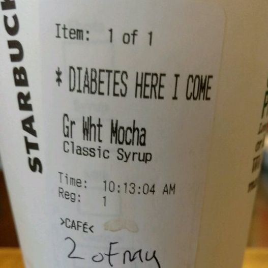 Cheeky Starbucks Order Displays 'Diabetes Here I Come' on the Cup