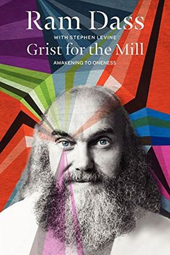 Grist for the Mill, Ram Dass