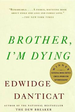 Brother, I'm Dying, Edwidge Danticat