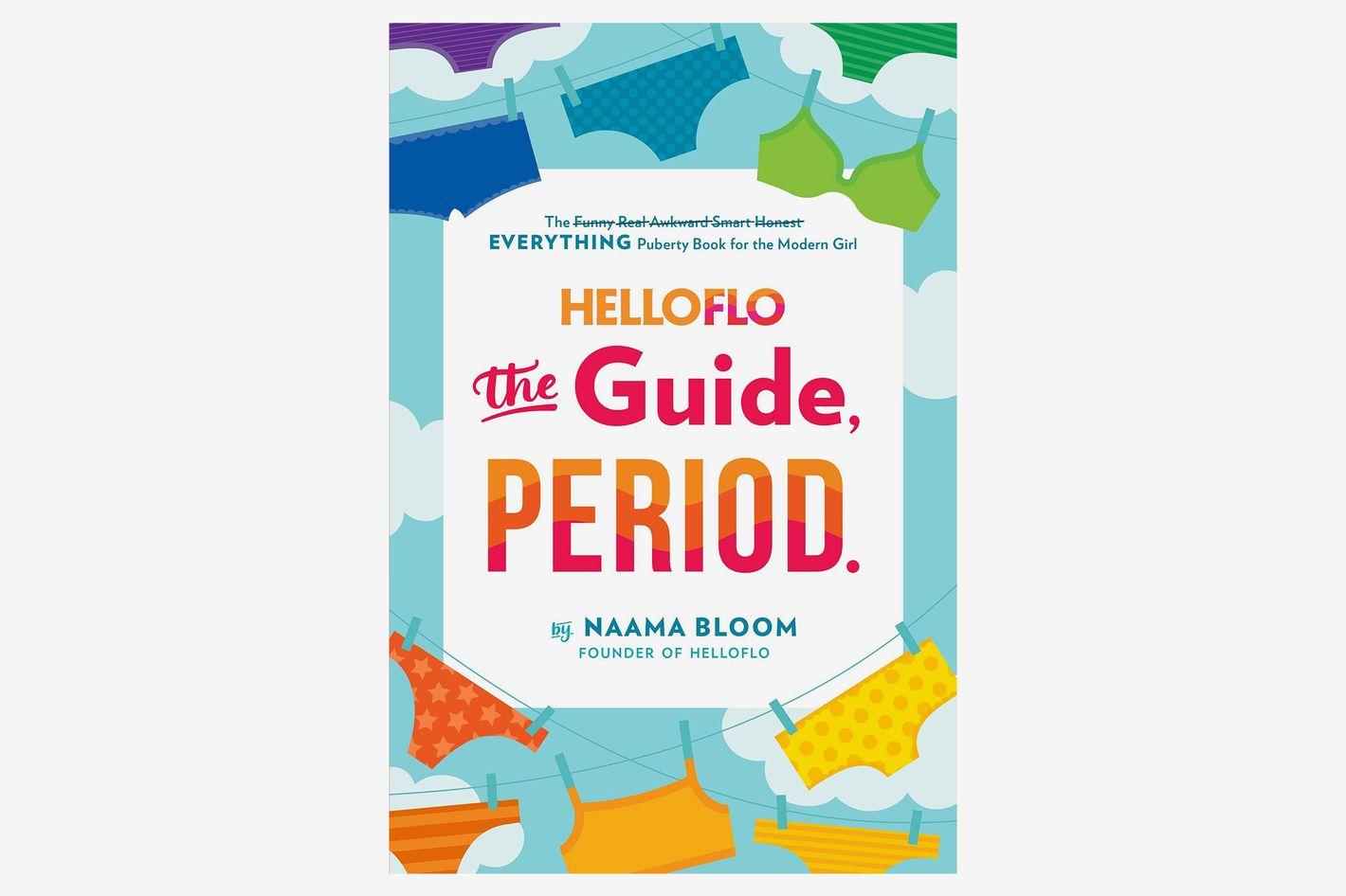 <em>HelloFlo: The Guide, Period.</em>