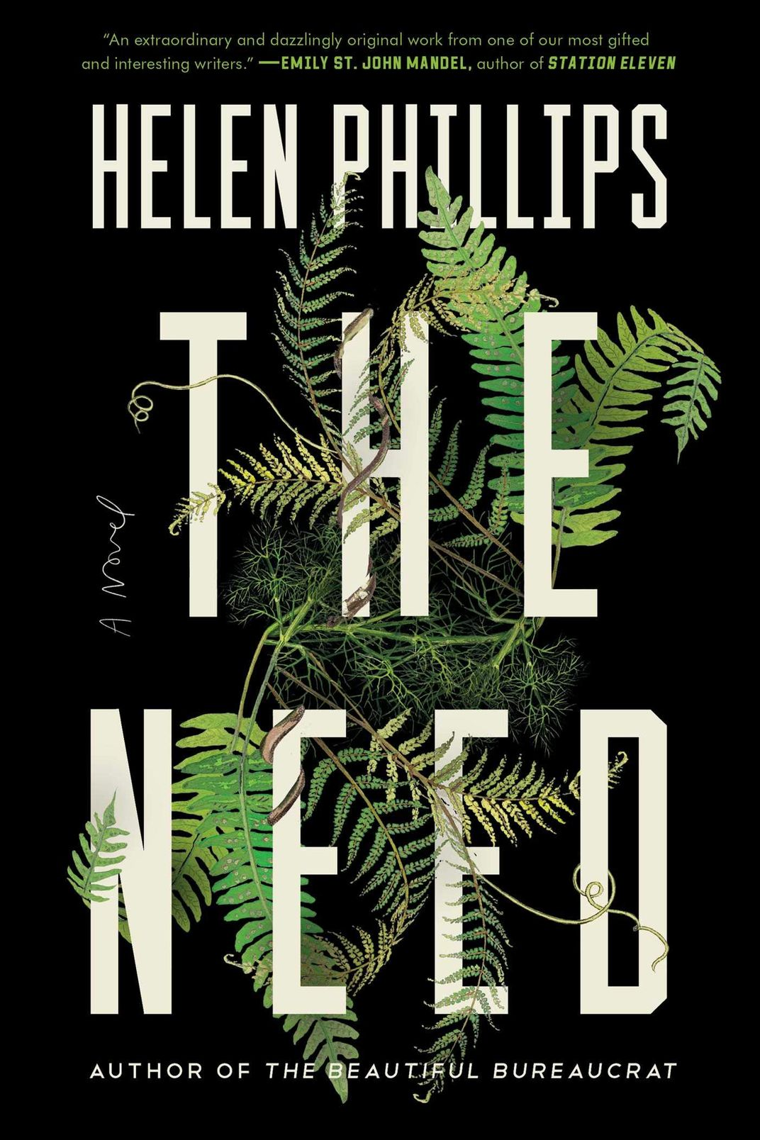 The Need, by Helen Phillips (Simon & Schuster, July 9)