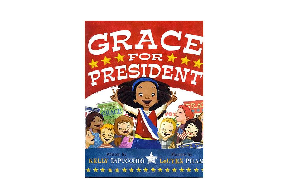 Grace for President by Kelly S. DiPucchio