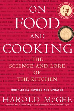On Food and Cooking by Harold McGee