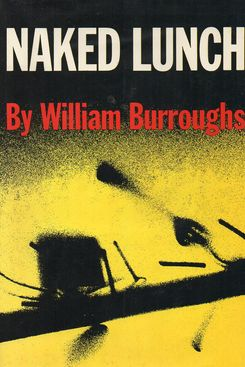 Naked Lunchby William S. Burroughs